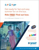 Get ready for fast and easy summer fun on the bus. Ride FREE! Find out how.