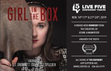 GIRL IN THE BOX at Live Five Independent Theatre