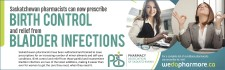 Saskatchewan pharmacists can now prescribe BIRTH CONTROL and relief from BLADDER INFECTIONS